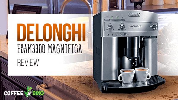 delonghi esam3300 magnifica automatic espresso coffee machine review