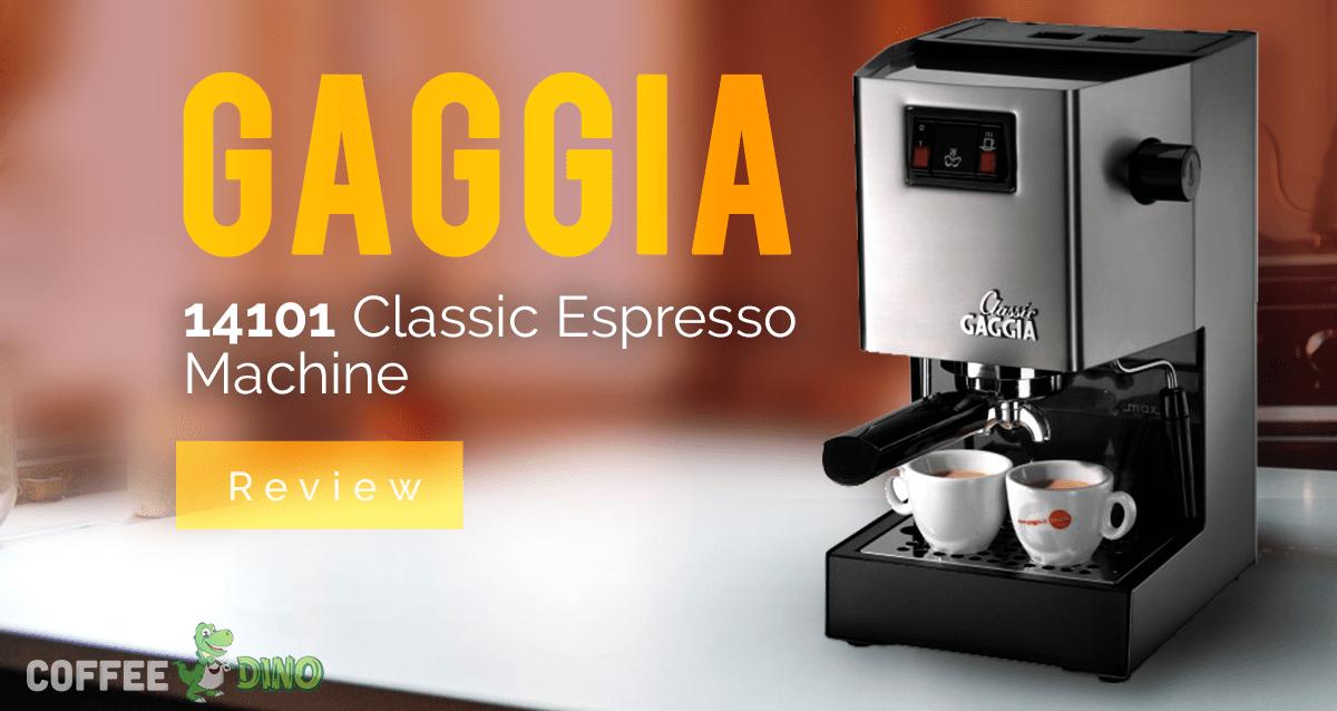 gaggia 14101 classic espresso machine review