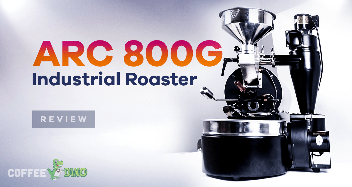 ARC 800g Roaster from Crop to Cup Review - September 2019