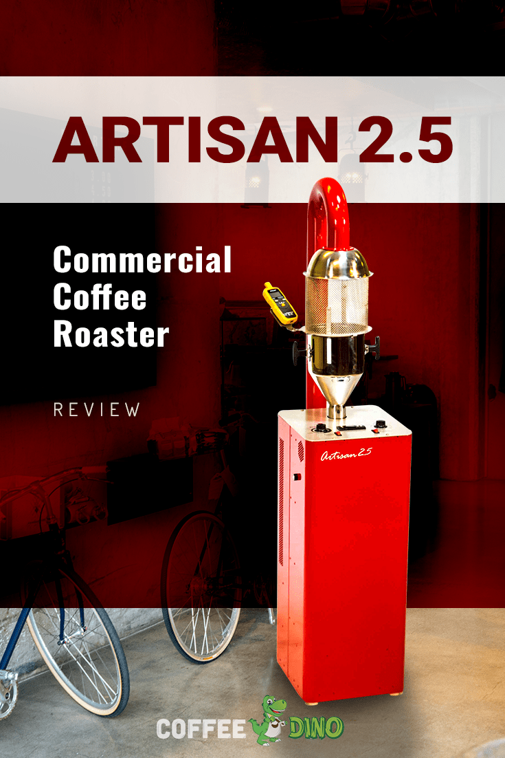 Don't miss our detailed review of the Artisan 2.5 coffee roaster.  A compact, surprisingly robust machine that might be perfect for you!