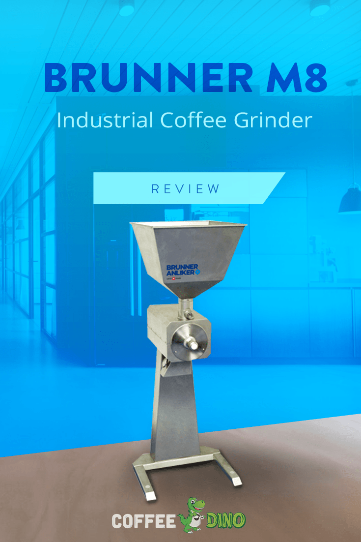 Don't miss our detailed review of the Brunner M8 grinder.  An exceptional, all stainless-steel machine, well worth the price.  @BrunnerAnliker