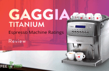 Gaggia Titanium Review – Espresso Machine Ratings