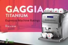 Gaggia Titanium Review – Espresso Machine Ratings