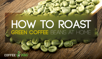 How to Roast Green Coffee Beans at Home