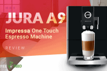 Jura A9 Review – Impressa One Touch Espresso Machine