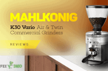 Mahlkonig K30 Vario, Air & Twin Commercial Grinders Review