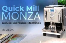 Quick Mill Monza Deluxe Reviews – Espresso Machines