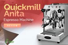 Quickmill Anita Espresso Machine Review
