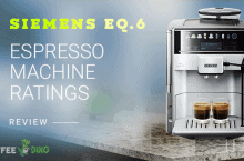 Siemens EQ.6 Review – Espresso Machine Ratings