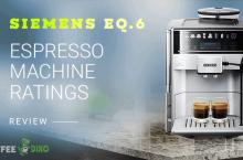 Siemens EQ.6 Review – Espresso Machine Ratings