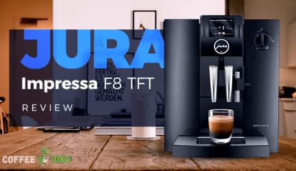 Jura Impressa F8 TFT Review