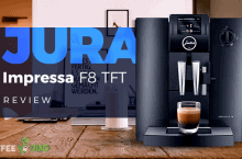 Jura Impressa F8 TFT Review