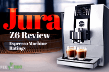 Jura Z6 Review – Espresso Machine Ratings
